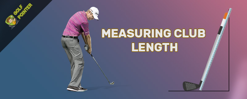 measuring club length